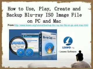 How to Use, Play, Create and Backup Blu-ray ISO Image File