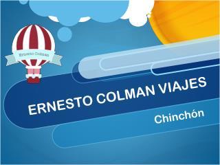 Ernesto Colman Viajes: Escapada breve a Chinchón