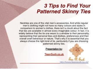 3 Tips to Find Your Patterned Skinny Ties