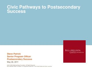 Civic Pathways to Postsecondary Success