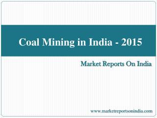 Coal Mining in India – 2015