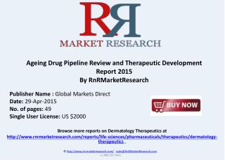 Ageing Pipeline Review and Market Report, H1 2015