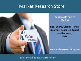 Renewable Power Market-Policy Changes April 2015