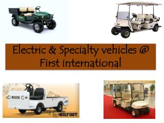 Electric & Specialty vehicles First international