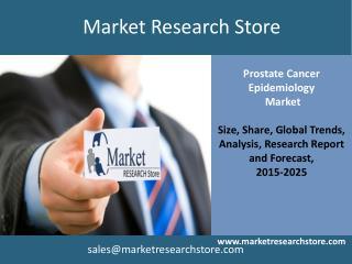 EpiCast Report: Prostate Cancer - Epidemiology Market Foreca