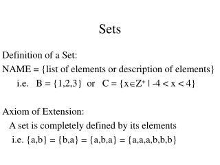 Sets Definition of a Set: