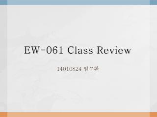 Class Review