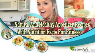 Natural And Healthy Appetizer Recipes With Nutrition Facts F