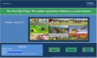 The Indian Agrculture Industry as an Investments