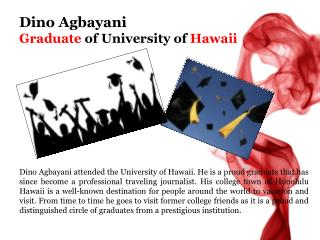 Dino Agbayani Graduate of University of Hawaii