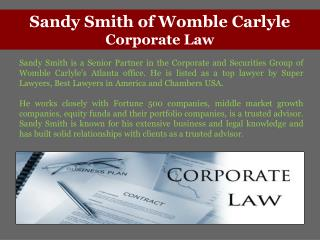 Sandy Smith of Womble Carlyle Corporate Law
