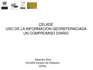Alejandra Silva CELADE-Divisi n de Poblaci n CEPAL
