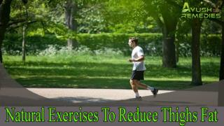 Effective Natural Exercises To Reduce Thighs Fat