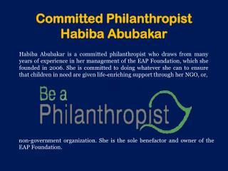 Committed Philanthropist Habiba Abubakar