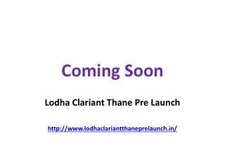 Lodha Clariant Thane