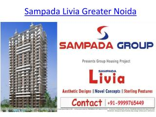 Sampada Livia Greater Noida, Sampada Livia Yamuna Expressway