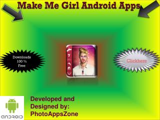 Make Me Girl Android Apps