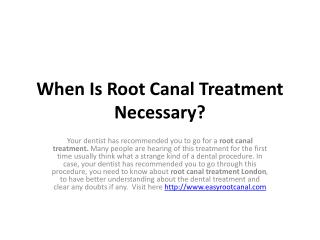 When Is Root Canal Treatment Necessary?