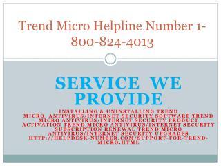 Trend Micro Helpline Number 1-800-824-4013