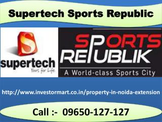 Supertech Sports Republic Residential Project