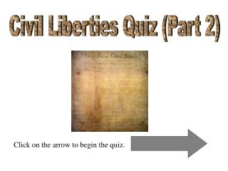 Civil Liberties Quiz Part 2