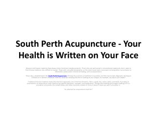 South Perth Acupuncture - Your Health is Written