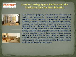 London Letting Agents Understand the Market to Give You Best