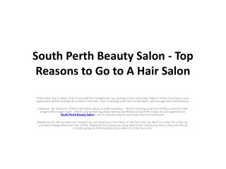 South Perth Beauty Salon - Top Reasons to