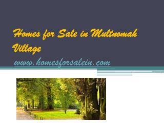 Homes for Sale in Multnomah Village - www.homesforsalein.com