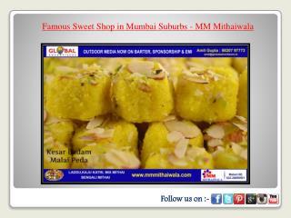 Famous Sweet Shop in Mumbai Suburbs - MM Mithaiwala