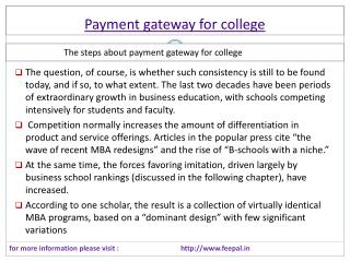 Payment gateway for college is the best solution for fee.