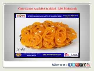 Ghee Sweets Available in Malad - MM Mithaiwala
