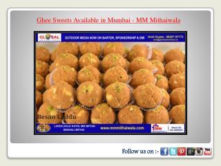Ghee Sweets Available in Mumbai - MM Mithaiwala