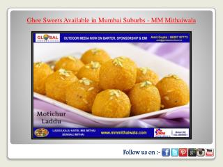 Ghee Sweets Available in Mumbai Suburbs - MM Mithaiwala