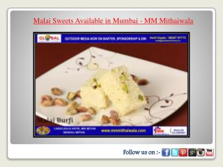 Malai Sweets Available in Mumbai - MM Mithaiwala