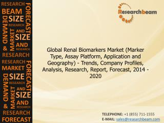 Renal Biomarkers Market Trends, Company Profiles, 2014-20
