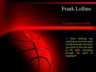 Frank Lollino - Coaching Career Path