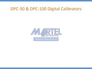 DPC-30 & DPC-100 Digital Calibrators