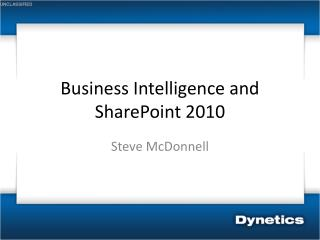 Business Intelligence and SharePoint 2010