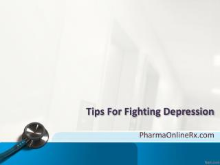 Tips For Fighting Depression