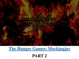 The Hunger Games: Mockingjay: Part 2