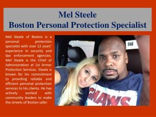 Mel Steele -  Boston Personal Protection Specialist
