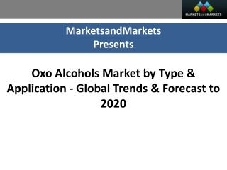 Oxo Alcohols Market worth 12,601 KT by 2020