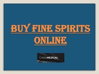 Buy Fine Spirits  Online