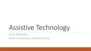 ED505 Assistive Technology Assignment