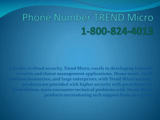 1-800-824-4013  Phone Number TREND Micro