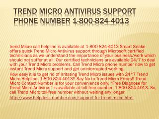 1-800-824-4013 Trend Micro Antivirus Support Phone Number