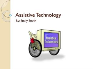 Assistive Technology for Students