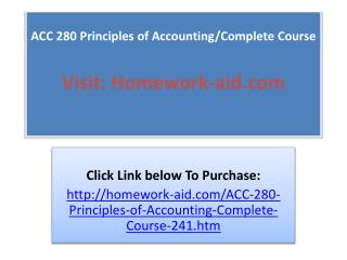 ACC 280 Principles of Accounting/Complete Course