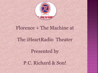 Florence   The Machine at   The iHeartRadio  Theater  Presen